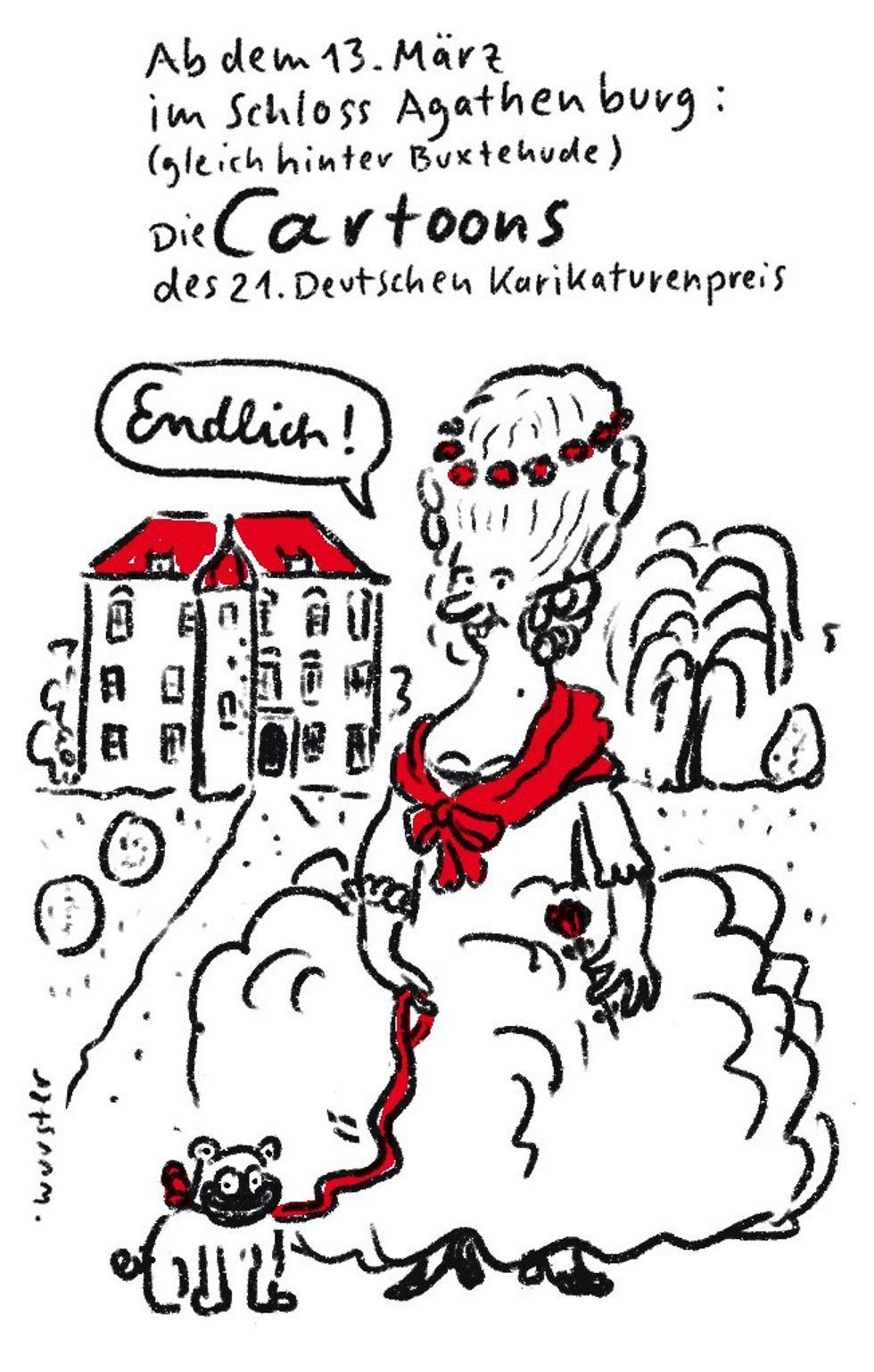 Karikatur: Eine barocke Dame mit Hündchen vor dem Schloss Agathenburg. Text: Ab dem 13. März im Schloss Agathenburg: Die Cartoons des 21. Deutschen Karikaturenpreis.