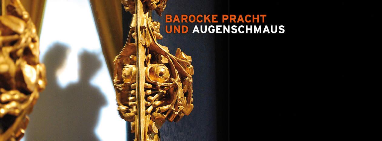 Barocke Pracht und Augenschmaus